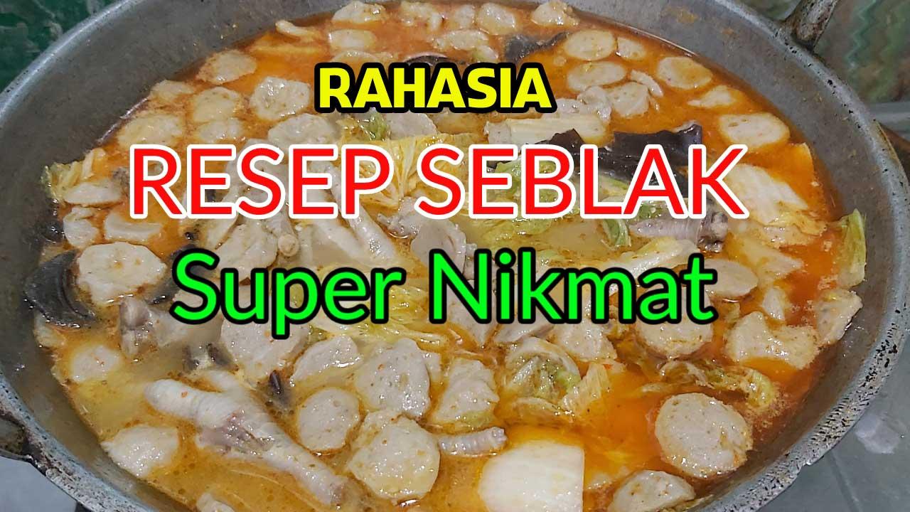 Resep Seblak Super Nikmat